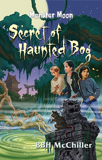 Secret of Haunted Bog, Monster Moon mysteries, mystery book for kids, middle grade book, ages 8 to 12, BBH McChiller, Lynn Kelley, Lynn Kelley author
